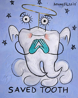 Saved Tooth Art Print by Anthony Falbo