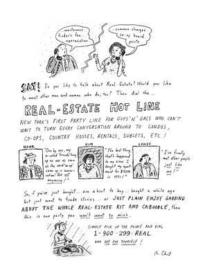 Say! Do You Like To Talk About Real Estate? Art Print by Roz Chast