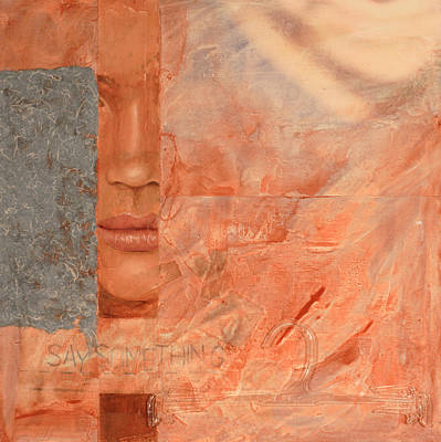 Say Something Art Print by Carlynne Hershberger