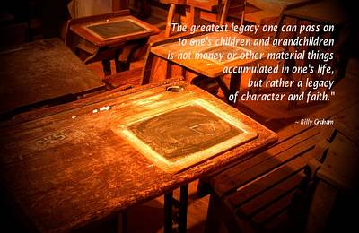 Photograph - School Desk Billy Graham Quote by Bob Pardue