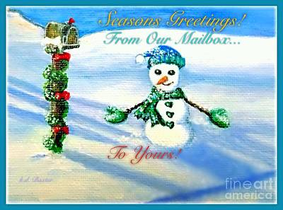 Painting - Seasons Greetings From Our Mailbox To Yours by Kimberlee Baxter