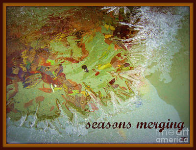 Photograph - Seasons Merging by Heidi Manly