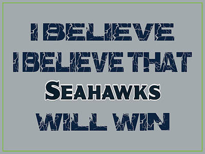 I Phone Covers Photograph - Seattle Seahawks I Believe by Joe Hamilton