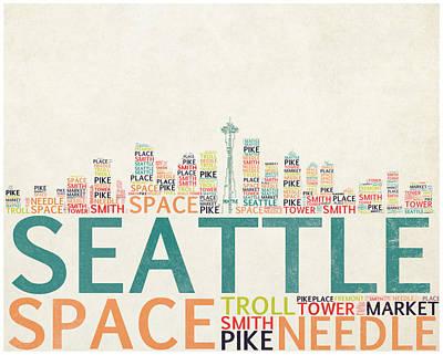 Seattle Skyline Digital Art - Seattle Skyline Typograpy by World Art Prints And Designs