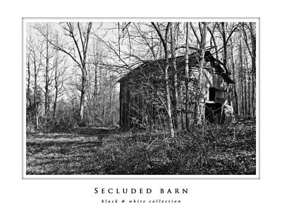 Photograph - Secluded Barn  Black And White Collection by Greg Jackson