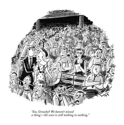 1951 Drawing - See, Grouchy? We Haven't Missed A Thing - by Sydney Hoff