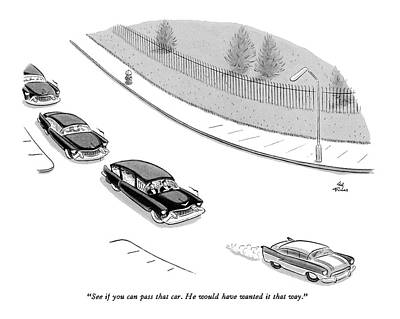 Funeral Procession Drawing - See If You Can Pass That Car by Ed Fisher