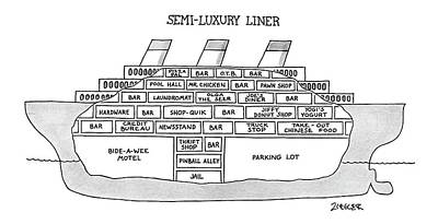 Fast Food Drawing - Semi-luxury Liner by Jack Ziegler