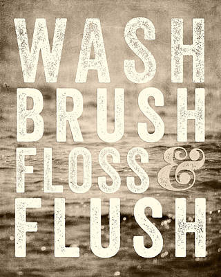 Sepia Bathroom Art Wash Brush Floss And Flush Art Print by Lisa Russo