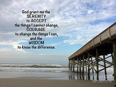 Photograph - Serenity Prayer by Kerri Farley