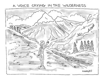 Crying Drawing - Set Against A Rugged Wilderness Backdrop by Robert Mankoff