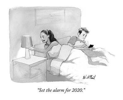 Alarm Drawing - Set The Alarm For 2020 by Will McPhail