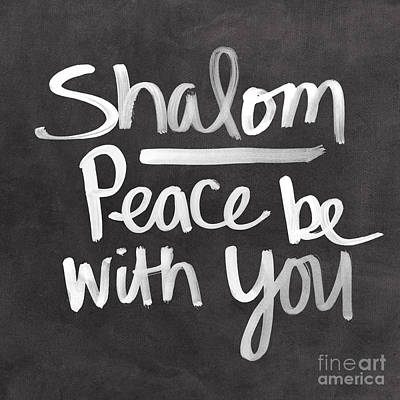 Blackboard Painting - Shalom by Linda Woods