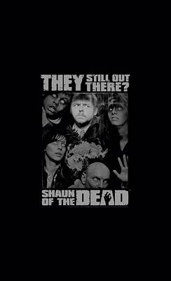 Shaun Digital Art - Shaun Of The Dead - Still Out There by Brand A