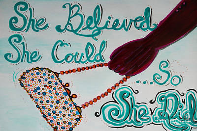 Painting - She Believed She Could So She Did by Jacqueline Athmann