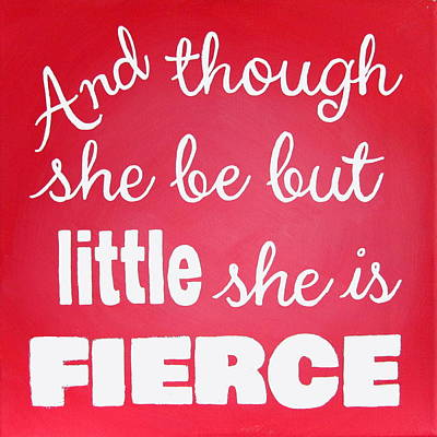 She Is Fierce Quote Painting Art Print by Michelle Eshleman