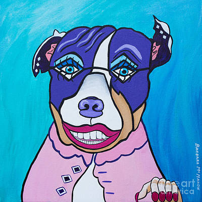 Painting - She's A Pit Bull That Wears Lipstick by Barbara McMahon