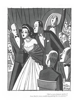 Pretty Girls Drawing - She's A Very Famous Starlet. I Hear They're Even by Peter Arno