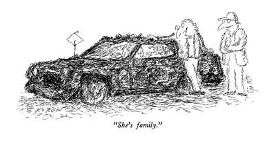 Old Car Drawing - She's Family by Edward Koren
