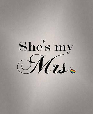 Lesbian Digital Art - She's My Mrs. by Tavia Starfire
