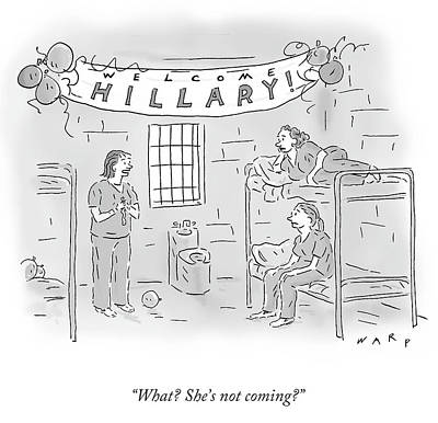 Hillary Clinton Wall Art - Drawing - She's Not Coming by Kim Warp
