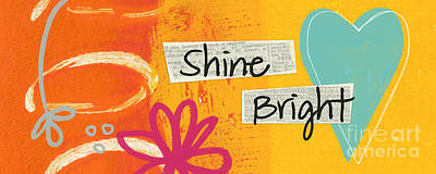 Quote Painting - Shine Bright by Linda Woods
