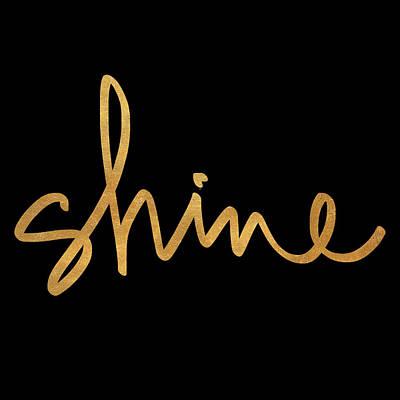 Shine Mixed Media - Shine On Black by South Social Studio