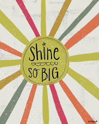 Wall Art - Painting - Shine So Big by Katie Doucette