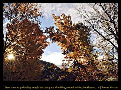 Thomas Merton Digital Art - Shining Sun by Bonnie Zieman