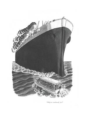 Liner Drawing - Ship To Starboard by Robert J. Day