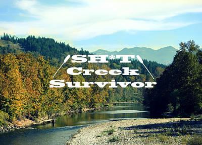 Photograph - Shit Creek Survivor by Robin Dickinson