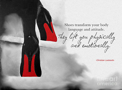 Attitude Mixed Media - Shoes Transform You by Rebecca Jenkins