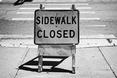 Crosswalk Photograph - Sidewalk Closed Sign At Road Pedestrian Crossing Miami South Beach Florida Usa by Joe Fox