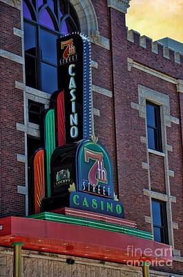 Photograph - Sign - 7th Street Casino - Seventh Street Casino by Liane Wright