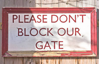 Sign On Gate Art Print by Tom Gowanlock