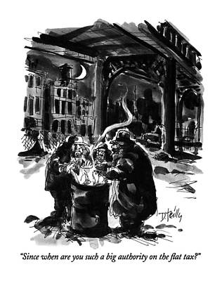 Beggars Drawing - Since When Are You Such A Big Authority by Donald Reilly
