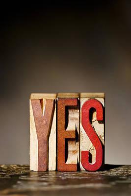 Single Word Yes  Art Print by Donald  Erickson