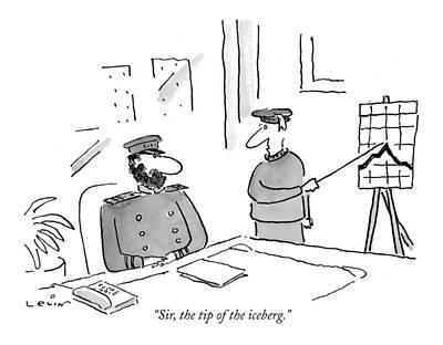 Sir, The Tip Of The Iceberg Art Print