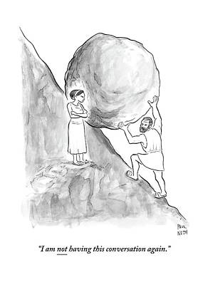Fight Drawing - Sisyphus Pushing A Boulder Up A Hill by Paul Noth