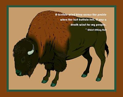 Sitting Bull Buffalo Art Print by Digital Creation