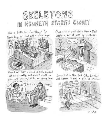 Starr Drawing - Skeletons In Kenneth Starr's Closet by Roz Chast