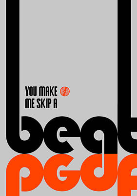 Inspirational Mixed Media - Skip A Beat Poster by Naxart Studio