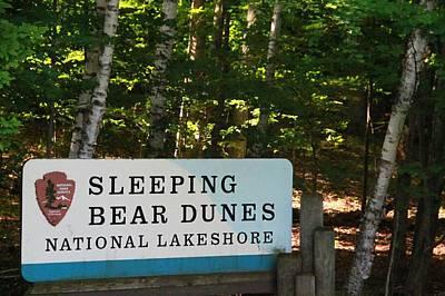 Photograph - Sleeping Bear Dunes Sign by Dan Sproul