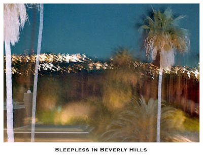 Photograph - Sleepless In Beverly Hills by Lorenzo Laiken