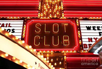 Photograph - Slot Club by John Rizzuto