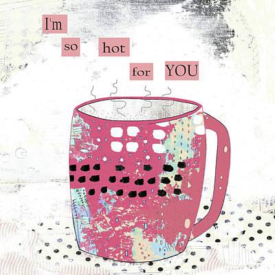 Funny Coffee Wall Art - Painting - Slutty Valentine Coffee by Sarah Ogren
