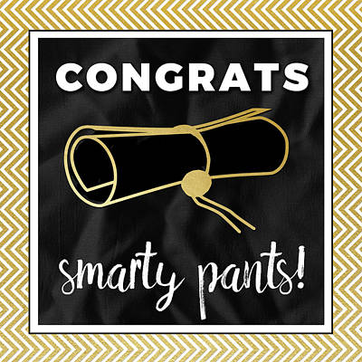 Congratulation Painting - Smarty Pants In Gold by Aubree Perrenoud