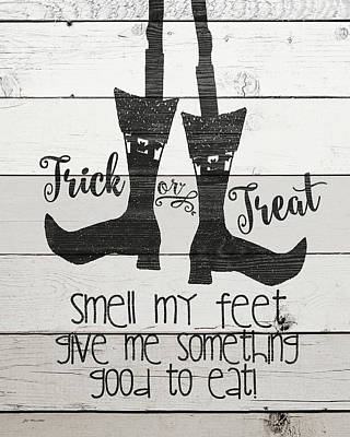 Halloween Sign Painting - Smell My Feet by Jo Moulton