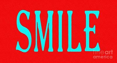 Eliso Digital Art - Smile by Eliso  Silva