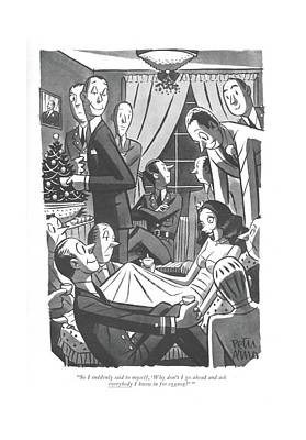 Winter Time Drawing - So I Suddenly Said To Myself by Peter Arno